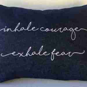 Inhale Courage Exhale Fear Embroidery Design