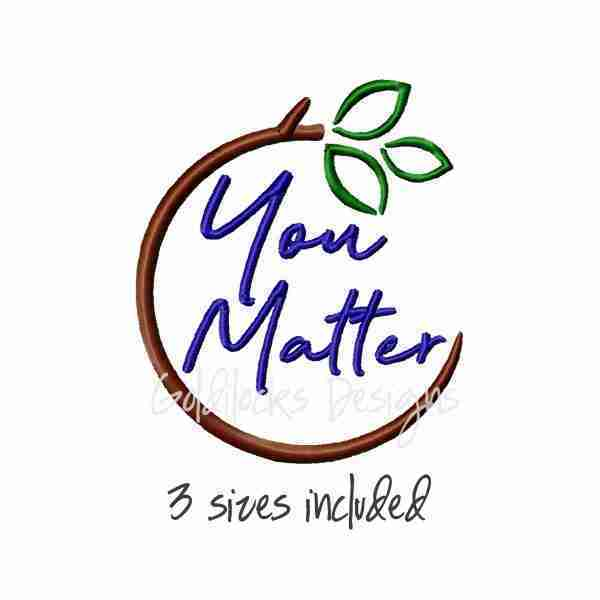 You matter word art embroidery design