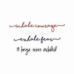 inhale courage exhale fear word art embroidery design
