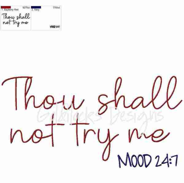 Thou shall not try me word art embroidery design